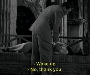 quotes, wake up, and sleep image