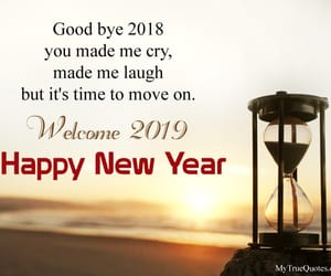 happy new year quotes, welcome 2019 quotes, and good bye 2018 quotes image