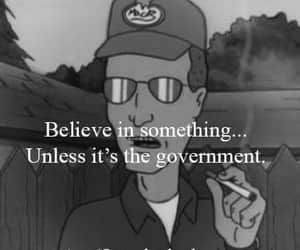 government, King of the Hill, and truth image