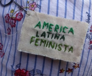 feminismo, america latina, and love yourself image