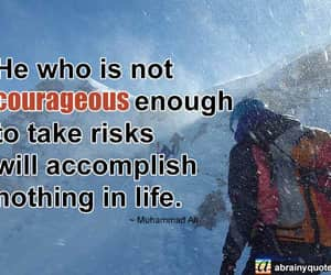 courage, life quotes, and life image