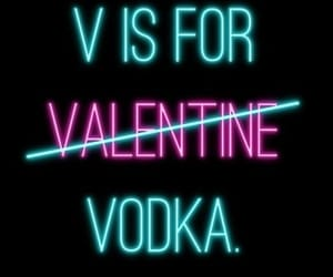 vodka, neon, and quotes image