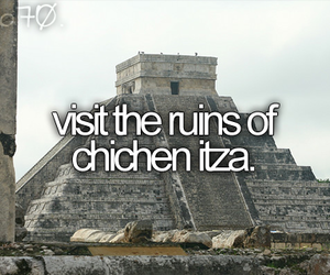 b, chichen itza, and before i die image