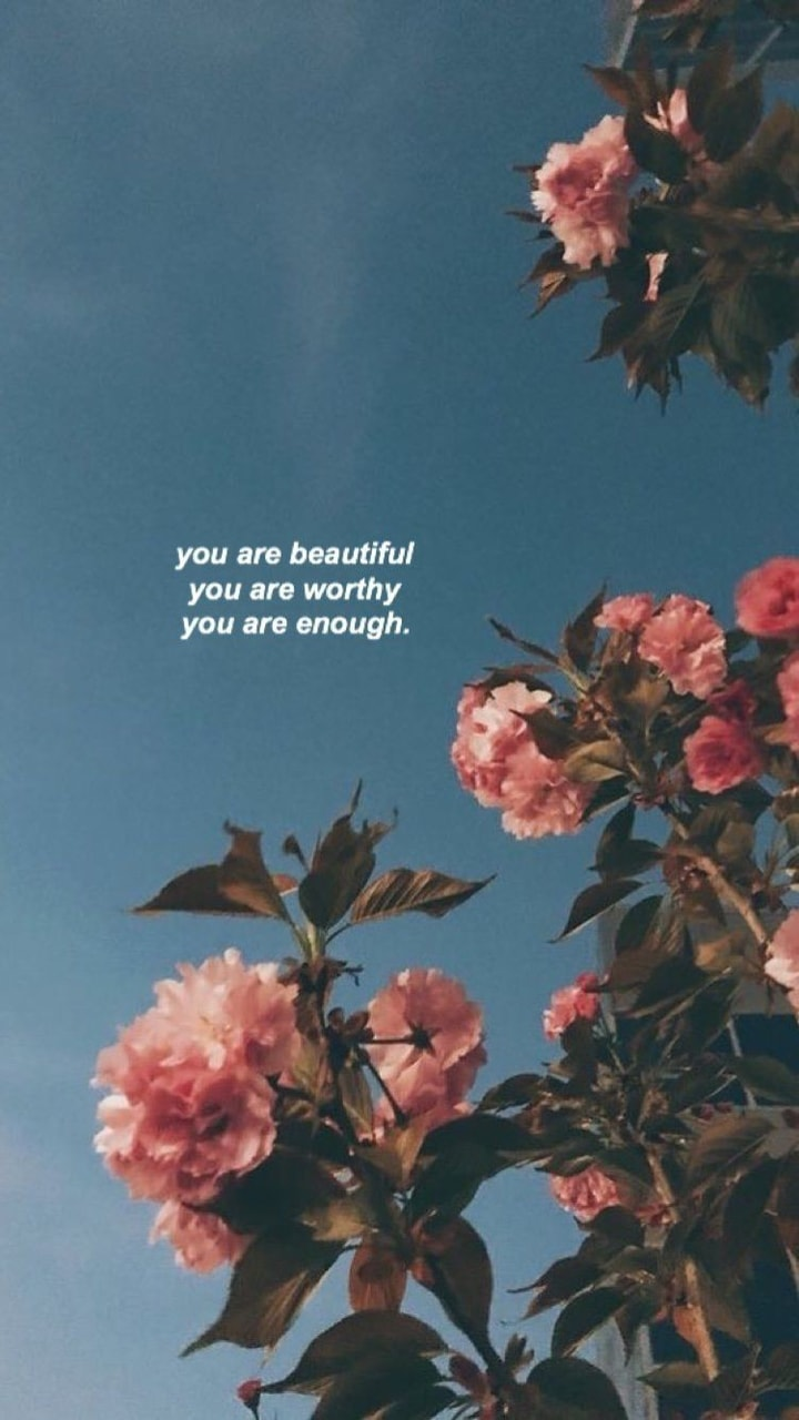 You are enough 🌸 shared by Dadysypower  on We Heart It
