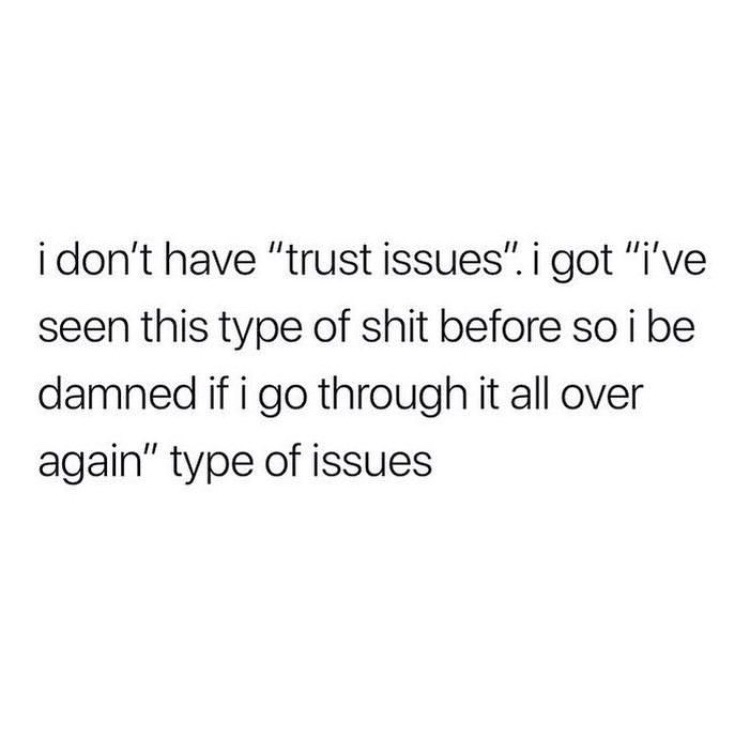 Trust issues shared by Pαтяıcє on We Heart It