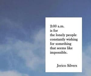 quotes, jerico silvers, and lonely image