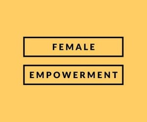 be strong, empowerment, and females image
