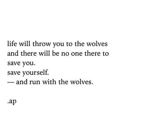 love quotes, strength, and wolf image