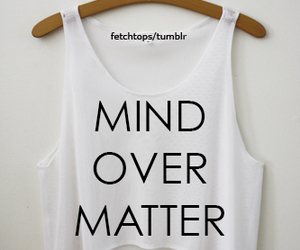 clothes, mind over matter, and matter image