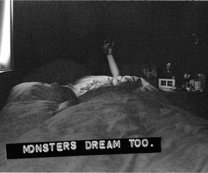 Dream, monster, and text image