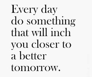 quotes, better, and tomorrow image