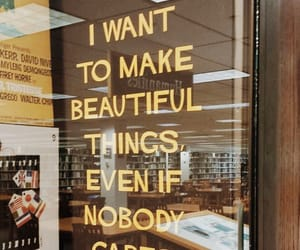 beautiful things, nobody cares, and i want to image