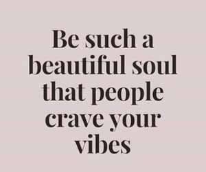 quotes, beautiful, and vibes image