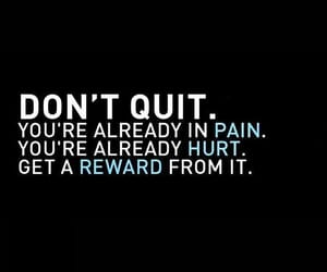 motivation, pain, and quit image
