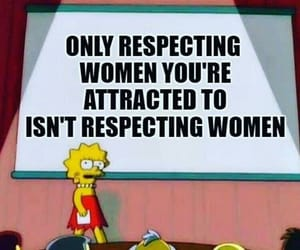 feminism, respect, and simpsons image