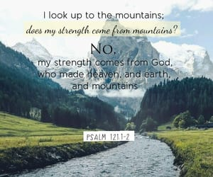 god, mountain, and bible verse image