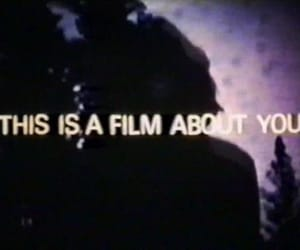 film, you, and text image