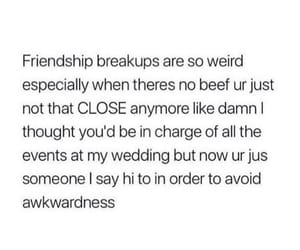 breakup, friendship, and quotes image