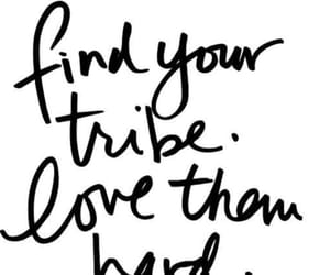 love, tribe, and friends image