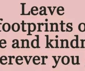 footprints, kindness, and quotes image