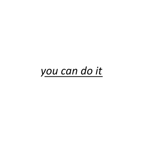 you can do it shared by 𝑀 on we heart it