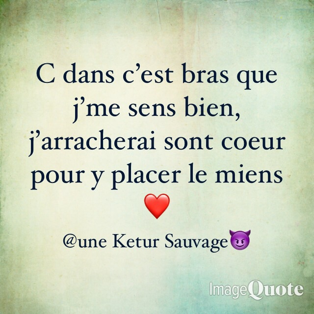 Citation By Moi Shared By Une Ketur Sauvage