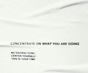 quotes, concentrate, and time image