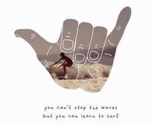 surf, waves, and quotes image