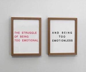 emotion, quote, and struggle image
