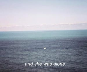 alone, quotes, and sea image