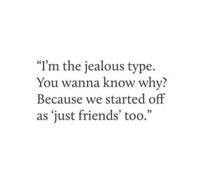 jealous, just friends, and quotes image