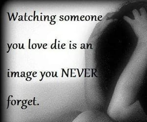 advice, forget, and watching death image