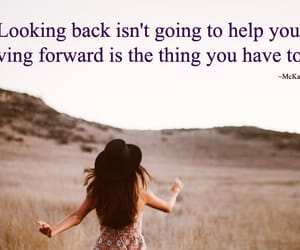 letting go, looking ahead, and inspirational image