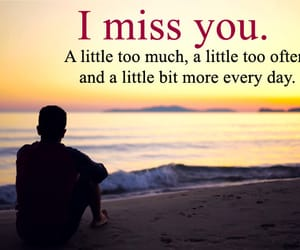 i miss you, emotional thoughts, and sad missing quotes image