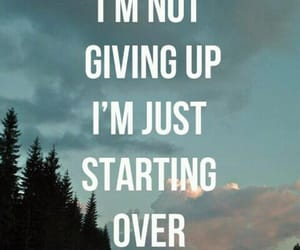 quotes, give up, and life image