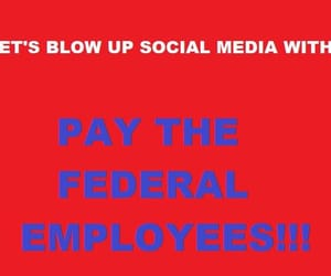 shut down, we the people, and federal employees image