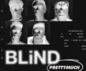 blind, Nick Mara, and prettymuch image
