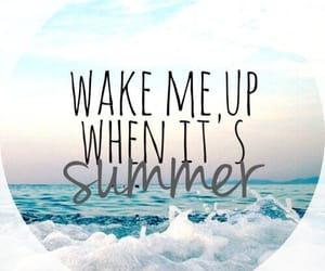 ocean, wake me up, and summer image