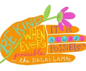 dalai lama and whenever possible be kind image