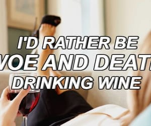 death, wine, and quote image