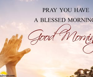 blessed morning, today is a gift, and blessing from god image
