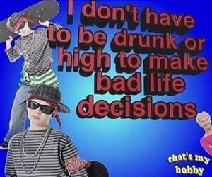 decisions, high, and me image