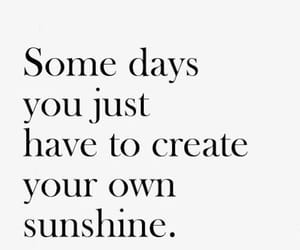 quotes, sunshine, and create image