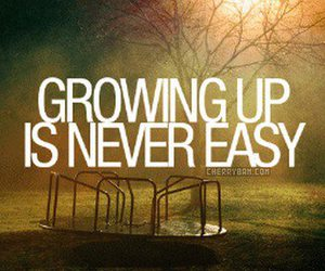 quote, growing up, and Easy image