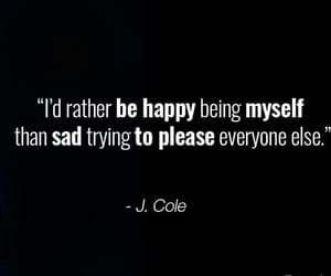 bday, quote, and j. cole image