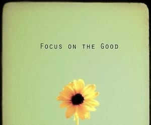 good, flowers, and quotes image