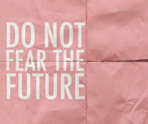 fear, motivation, and quotations image
