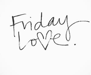 friday and love image