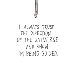 always trust, being guided, and universal direction image