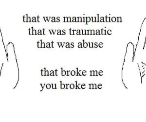abuse, broken, and manipulation image